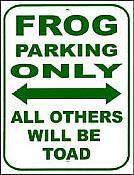 Frog Parking Vinyl Sign