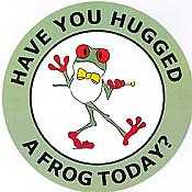 """Have You Hugged A Frog Today?"" Sticker"