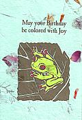 """Colored With Joy"" Frog Birthday Card"