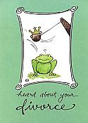 Heard Divorce/Sorry Frog Greeting Card