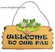 Welcome To Our Pad Frog Plaque