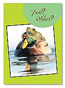 "Frog and Duck ""You? Older?"" Birthday Card"
