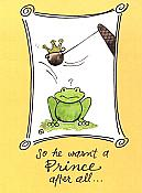"""So He Wasn't a Prince"" Frog Greeting Card"